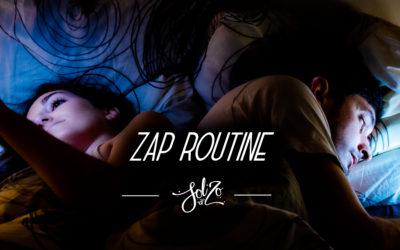 Zap Routine